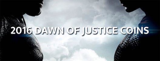 2016 Dawn of Justice Coins